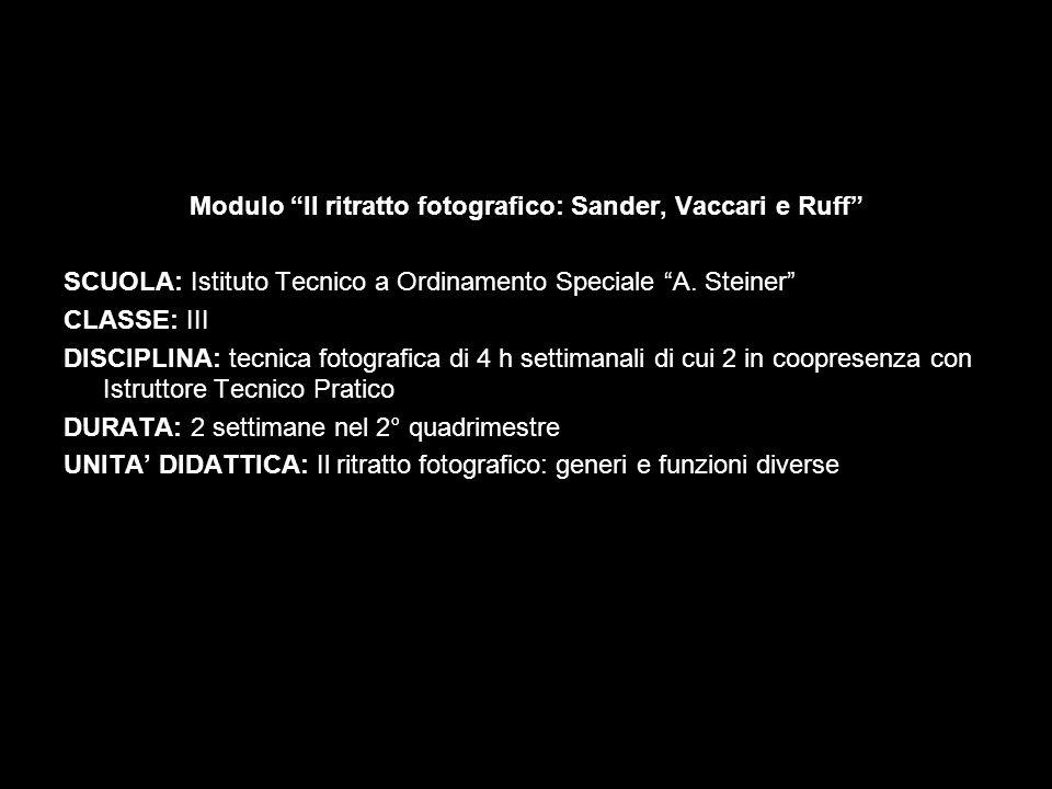 Modulo Il ritratto fotografico: Sander, Vaccari e Ruff