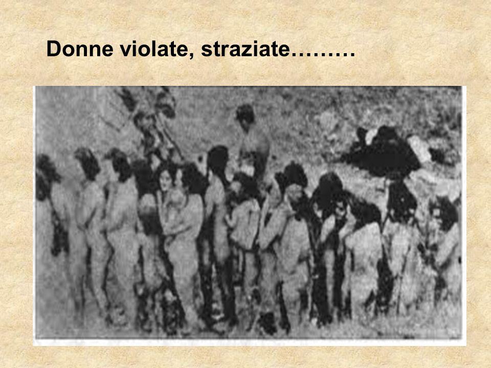 Donne violate, straziate………