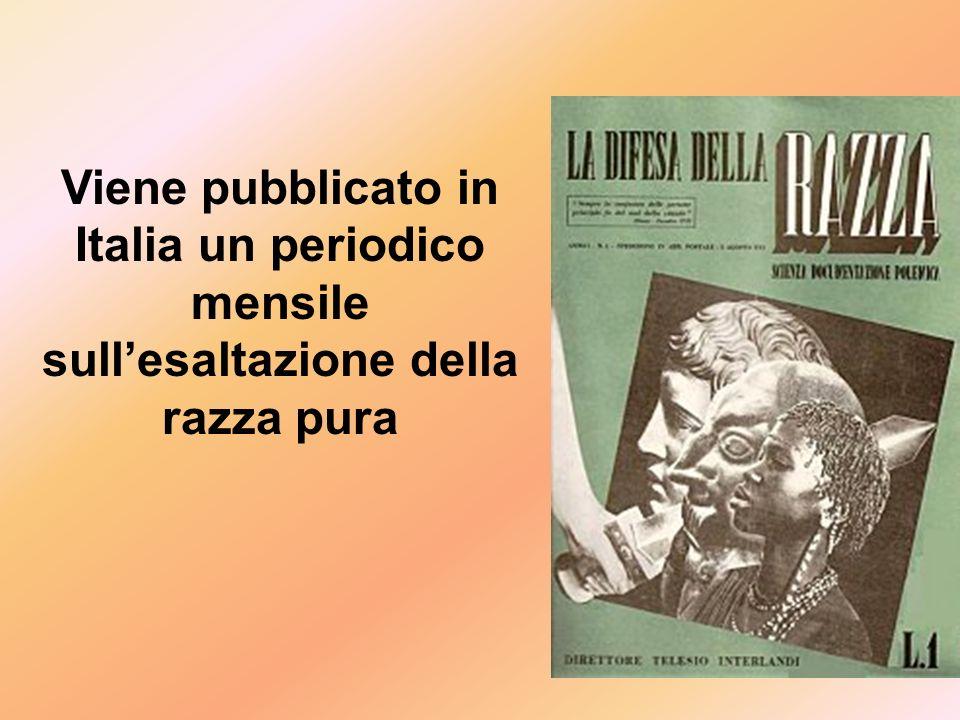 Viene pubblicato in Italia un periodico mensile sull'esaltazione della razza pura