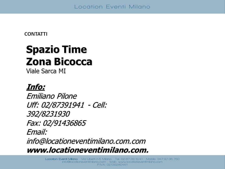 Spazio Time Zona Bicocca Info: