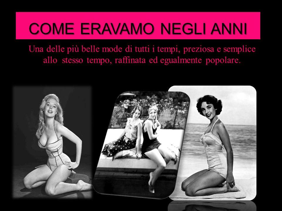 COME ERAVAMO NEGLI ANNI '50