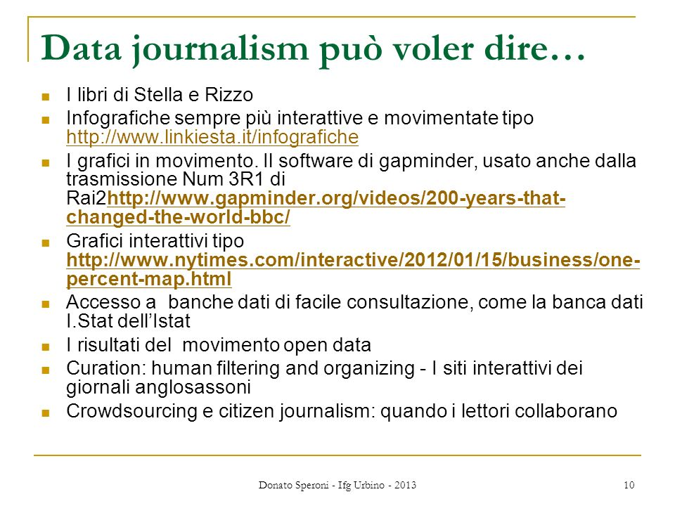 Data journalism può voler dire…