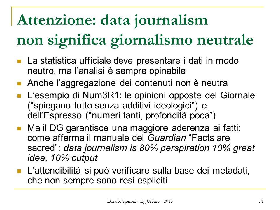 Attenzione: data journalism non significa giornalismo neutrale