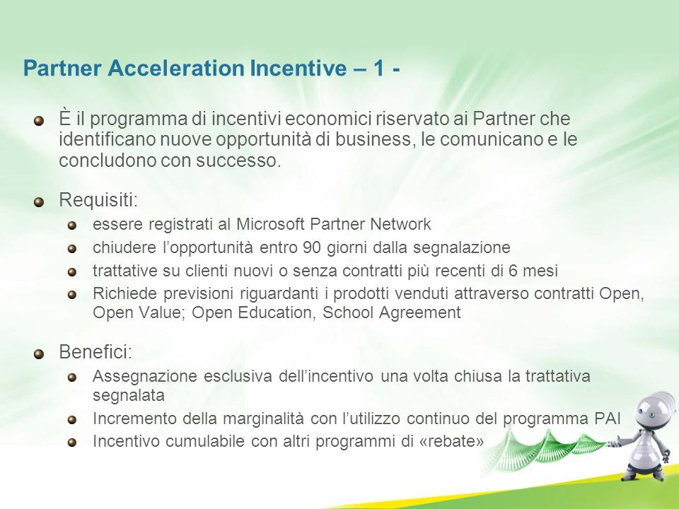 Partner Acceleration Incentive – 1 -