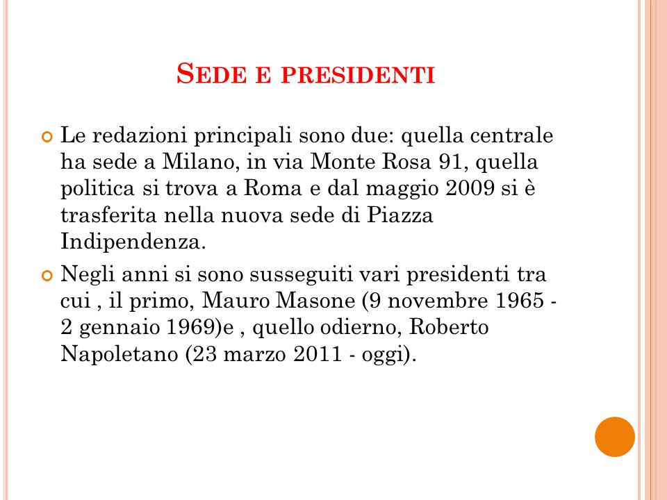 Sede e presidenti
