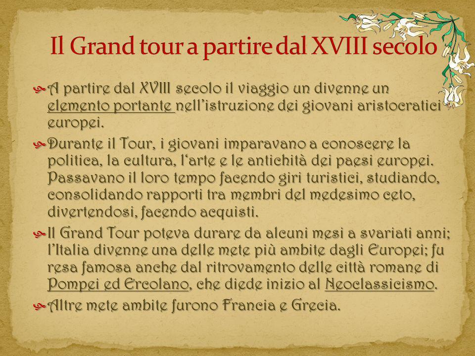 Il Grand tour a partire dal XVIII secolo