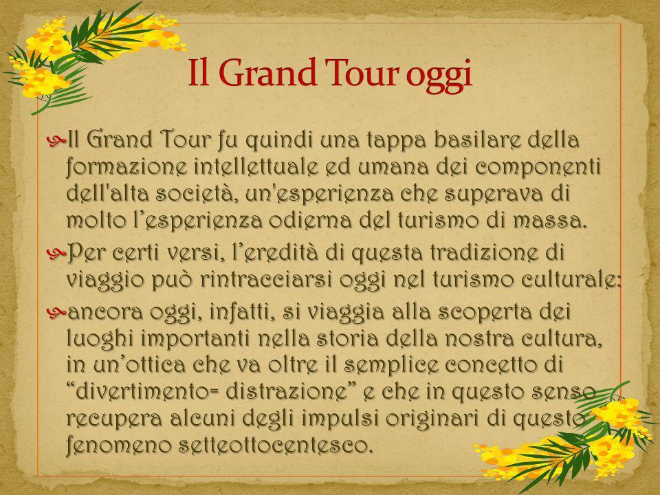 Il Grand Tour oggi