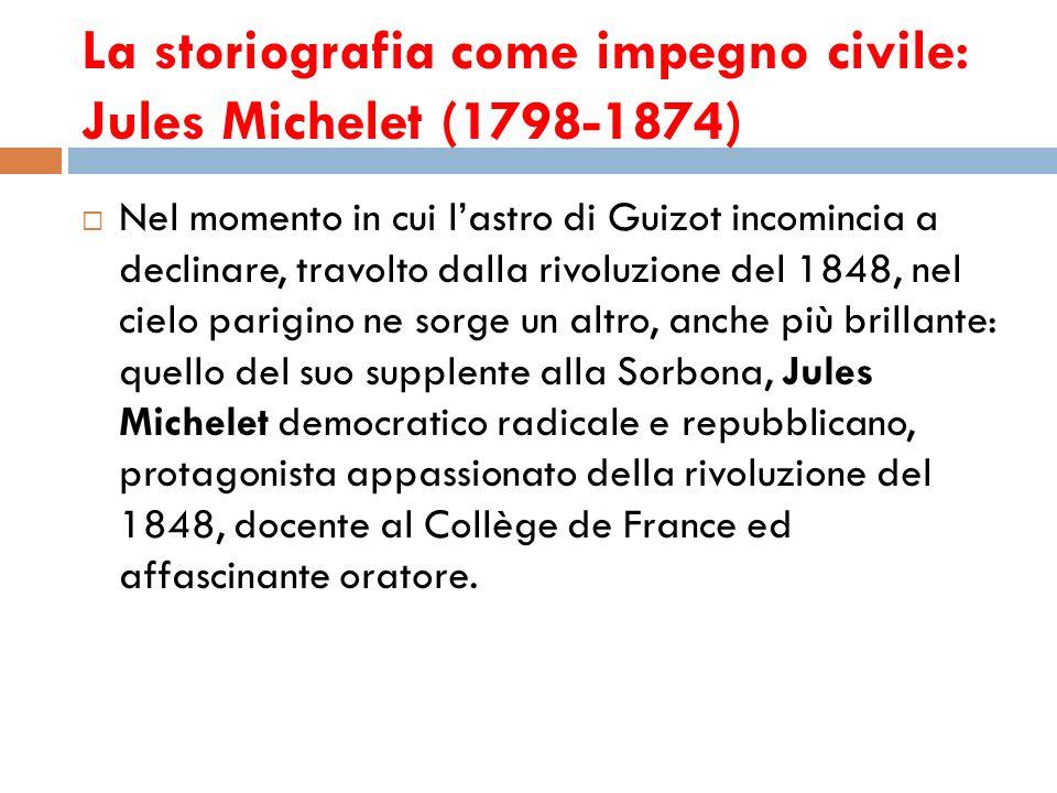 La storiografia come impegno civile: Jules Michelet (1798-1874)