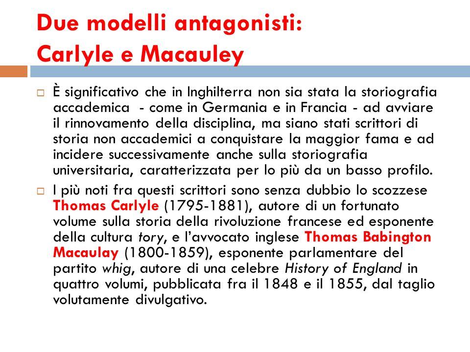 Due modelli antagonisti: Carlyle e Macauley