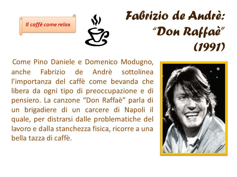 Fabrizio de Andrè: Don Raffaè (1991)