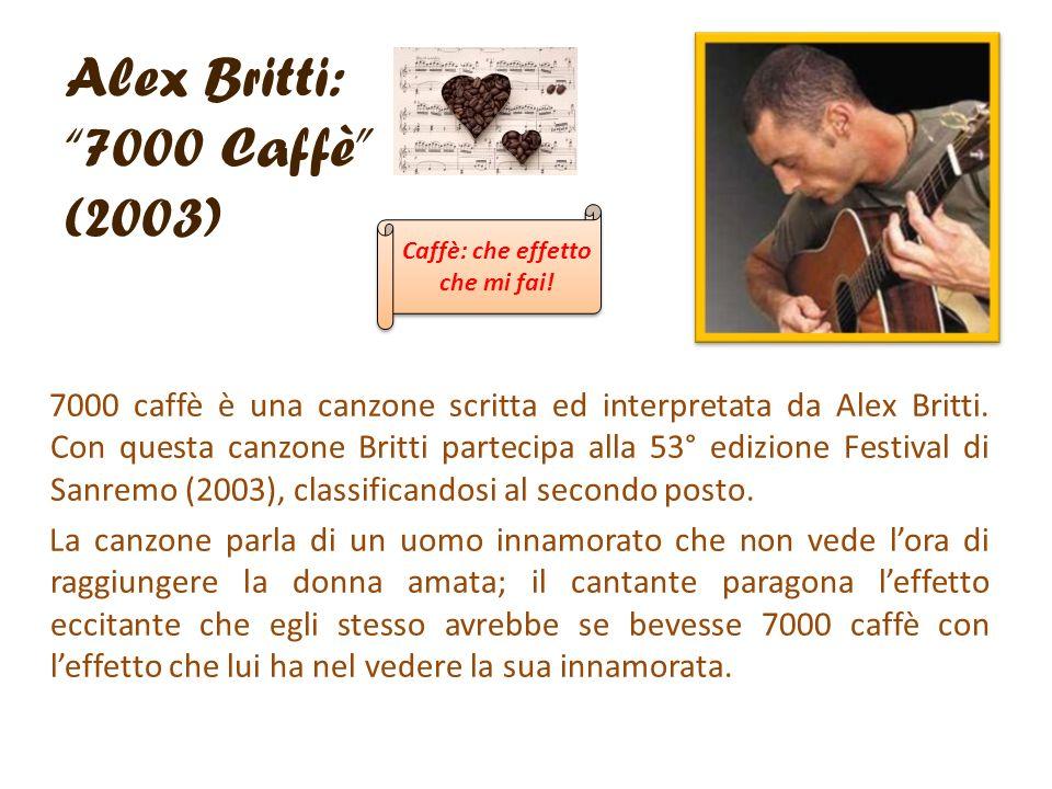 Alex Britti: 7000 Caffè (2003)