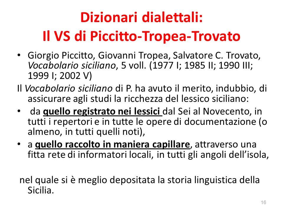 Dizionari dialettali: Il VS di Piccitto-Tropea-Trovato