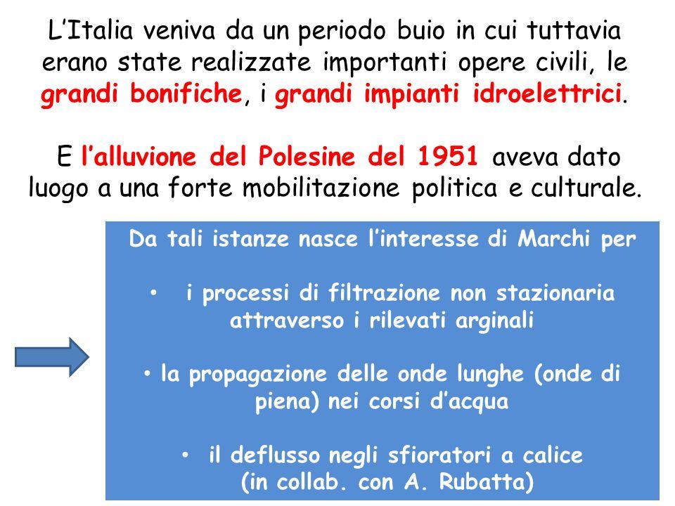 L'Italia veniva da un periodo buio in cui tuttavia erano state realizzate importanti opere civili, le grandi bonifiche, i grandi impianti idroelettrici.