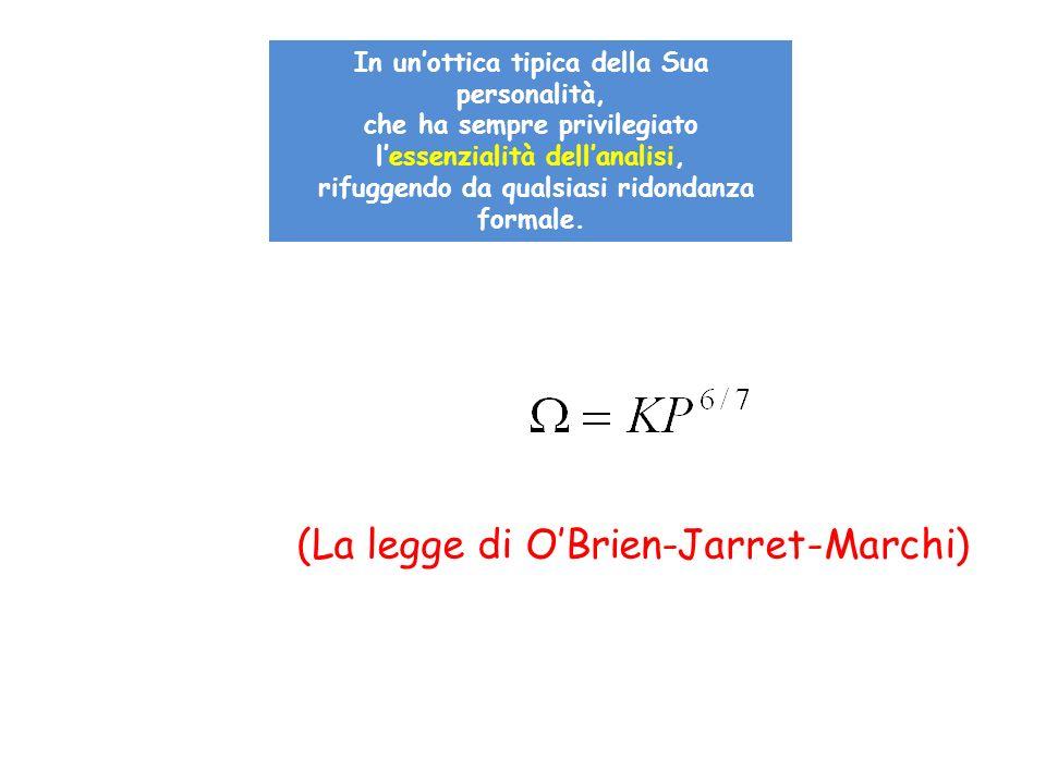 (La legge di O'Brien-Jarret-Marchi)