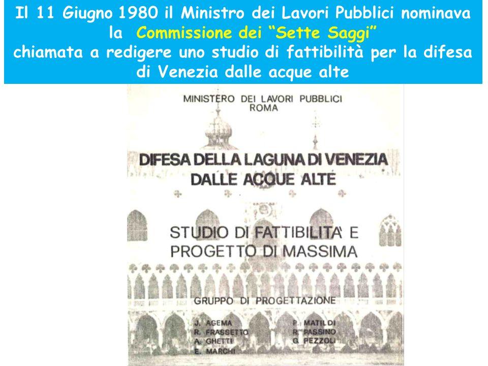 Il 11 Giugno 1980 il Ministro dei Lavori Pubblici nominava la Commissione dei Sette Saggi