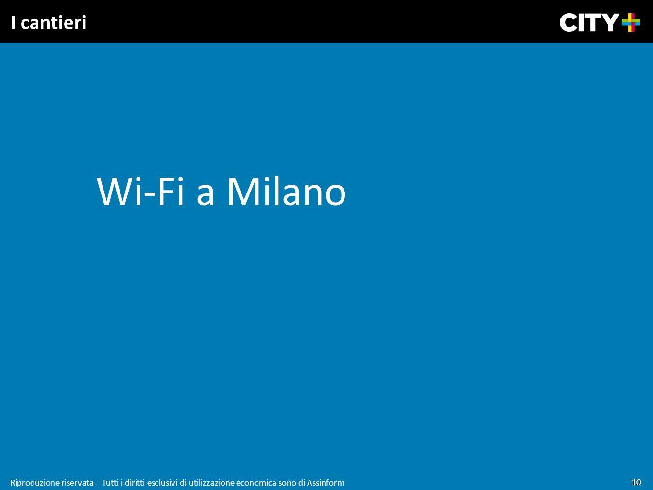 Wi-Fi a Milano I cantieri 10