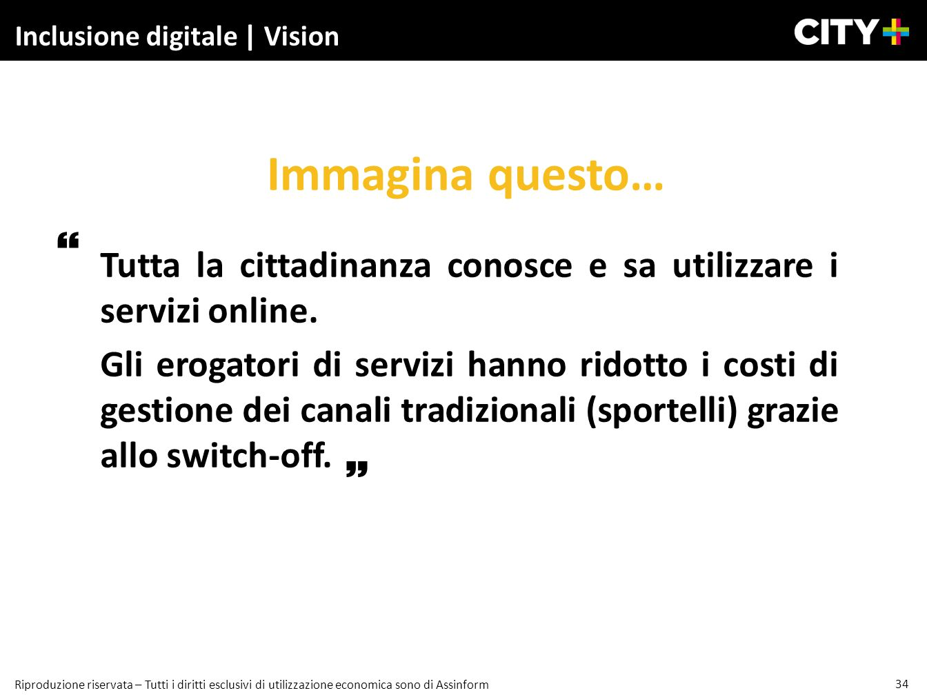 Inclusione digitale | Vision