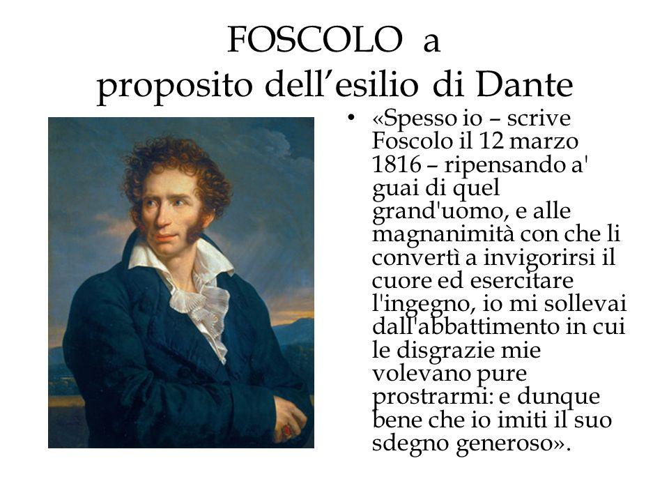 FOSCOLO a proposito dell'esilio di Dante