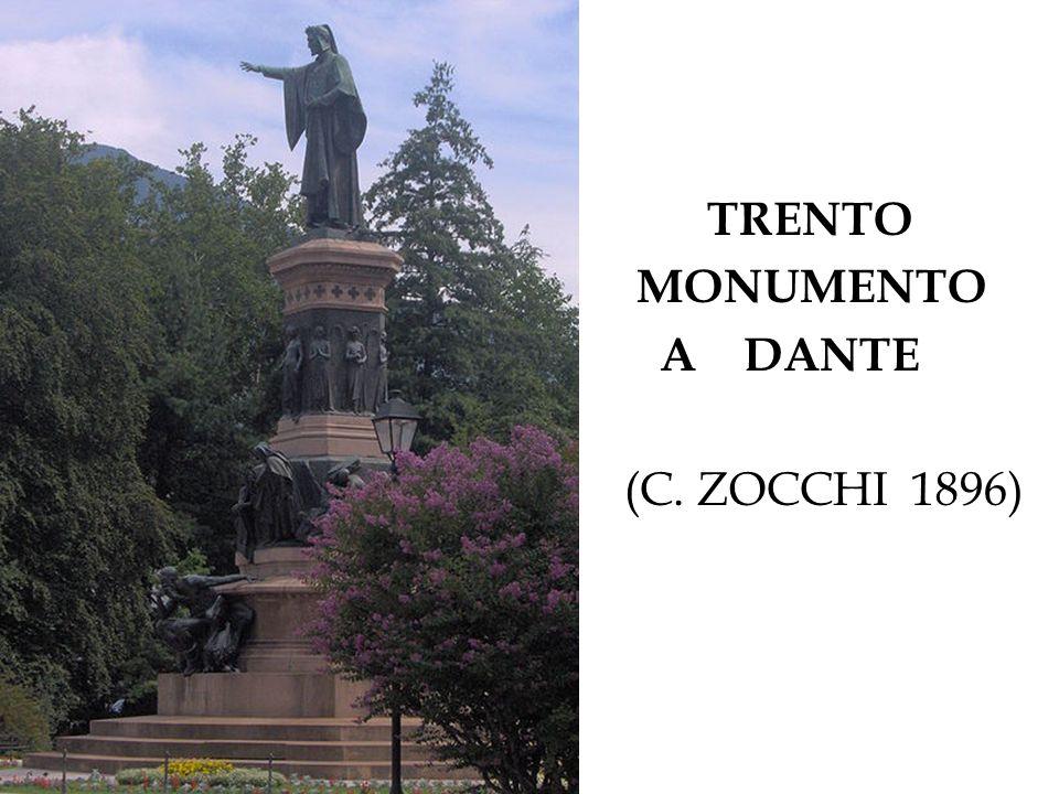 TRENTO MONUMENTO A DANTE (C. ZOCCHI 1896)