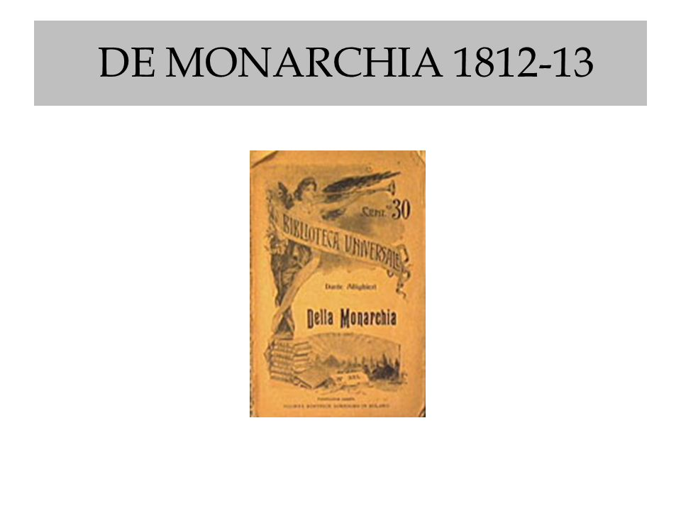 DE MONARCHIA 1812-13