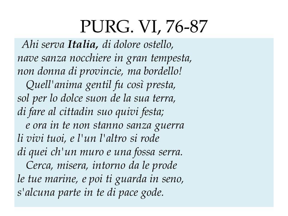 PURG. VI, 76-87 nave sanza nocchiere in gran tempesta,