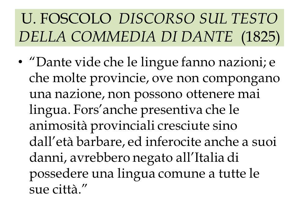 U. FOSCOLO DISCORSO SUL TESTO DELLA COMMEDIA DI DANTE (1825)