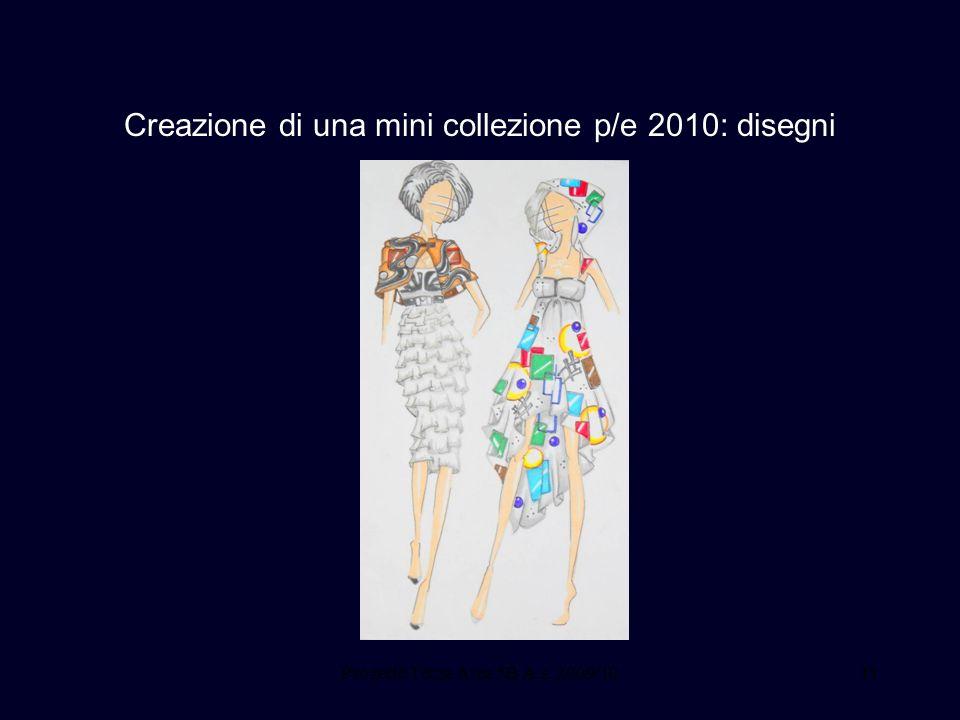 Creazione di una mini collezione p/e 2010: disegni