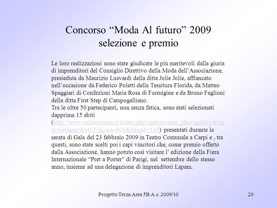 Concorso Moda Al futuro 2009 selezione e premio