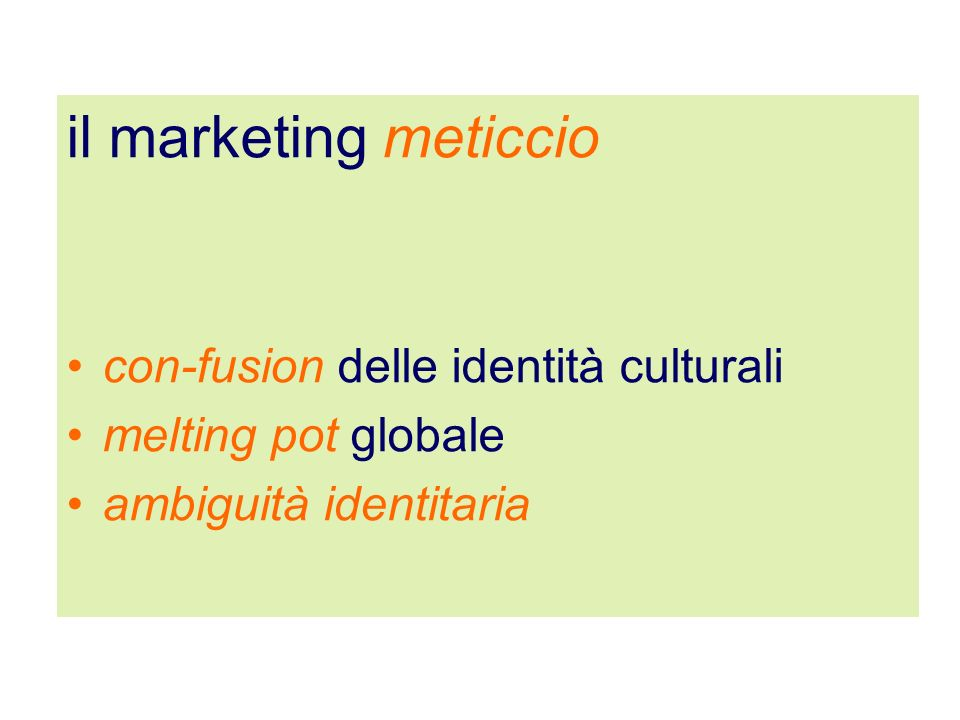il marketing meticcio con-fusion delle identità culturali
