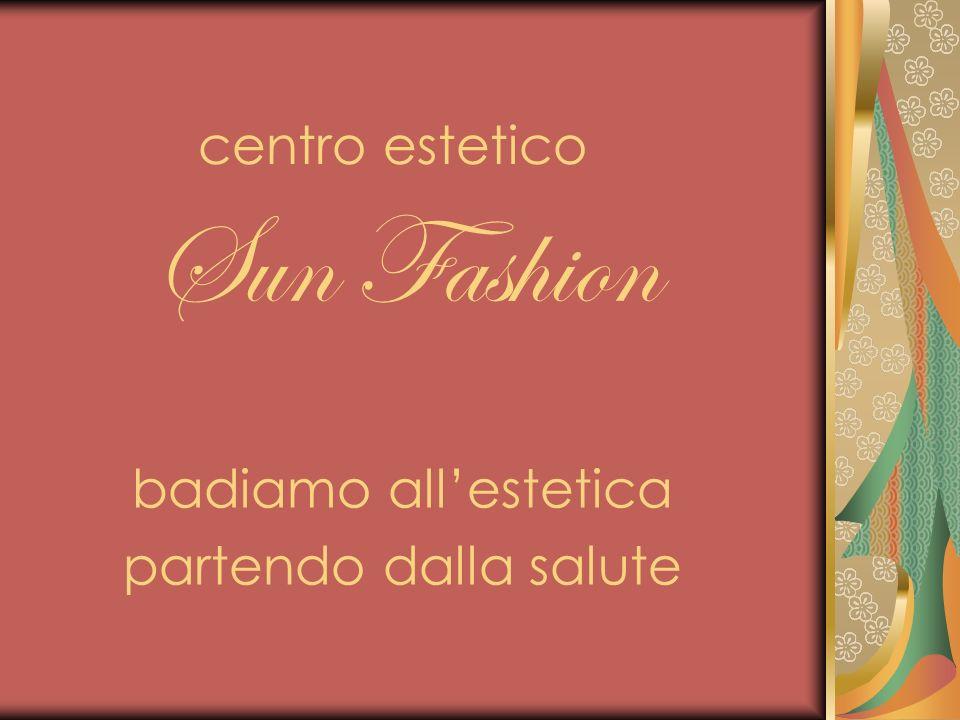 centro estetico Sun Fashion