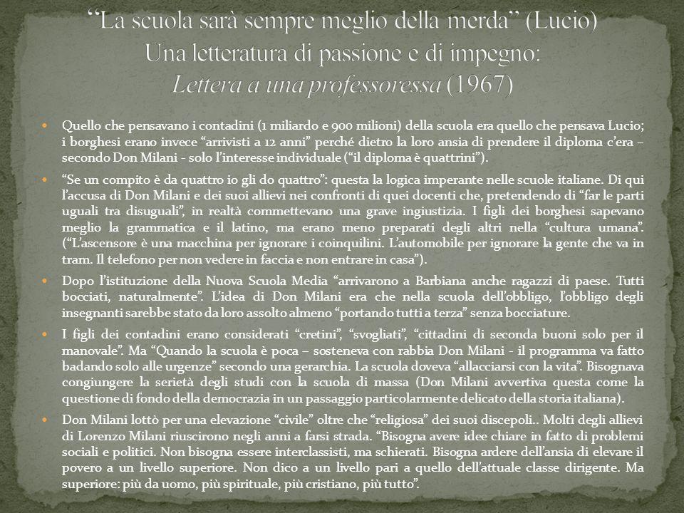 La scuola sarà sempre meglio della merda (Lucio) Una letteratura di passione e di impegno: Lettera a una professoressa (1967)