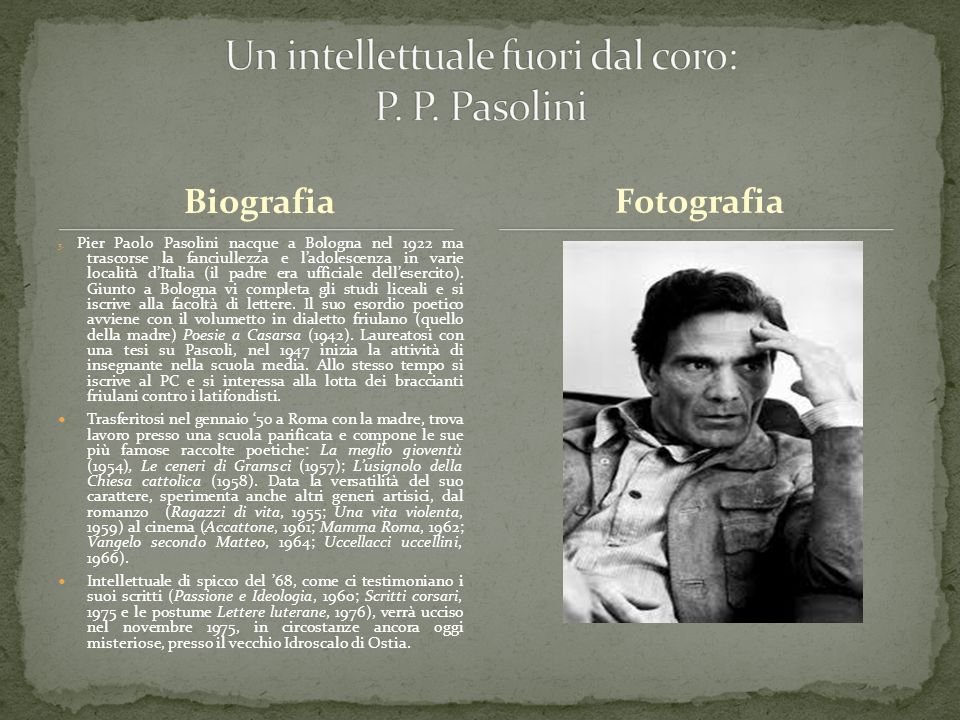Un intellettuale fuori dal coro: P. P. Pasolini