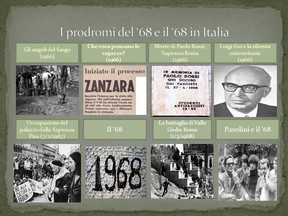 I prodromi del '68 e il '68 in Italia