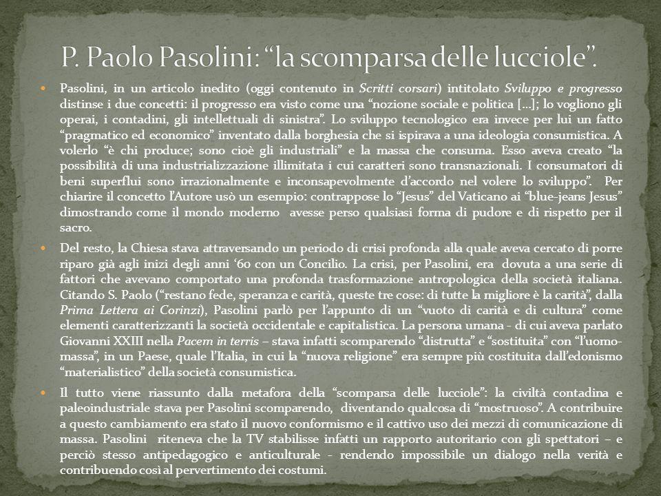 P. Paolo Pasolini: la scomparsa delle lucciole .