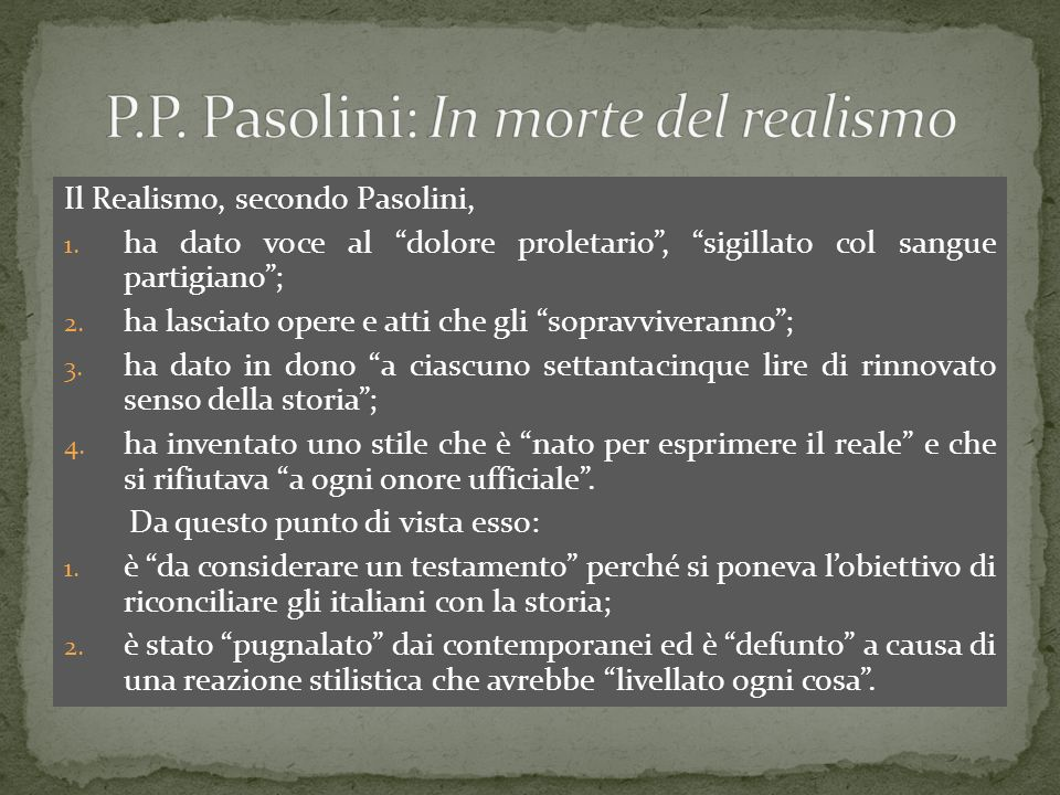 P.P. Pasolini: In morte del realismo