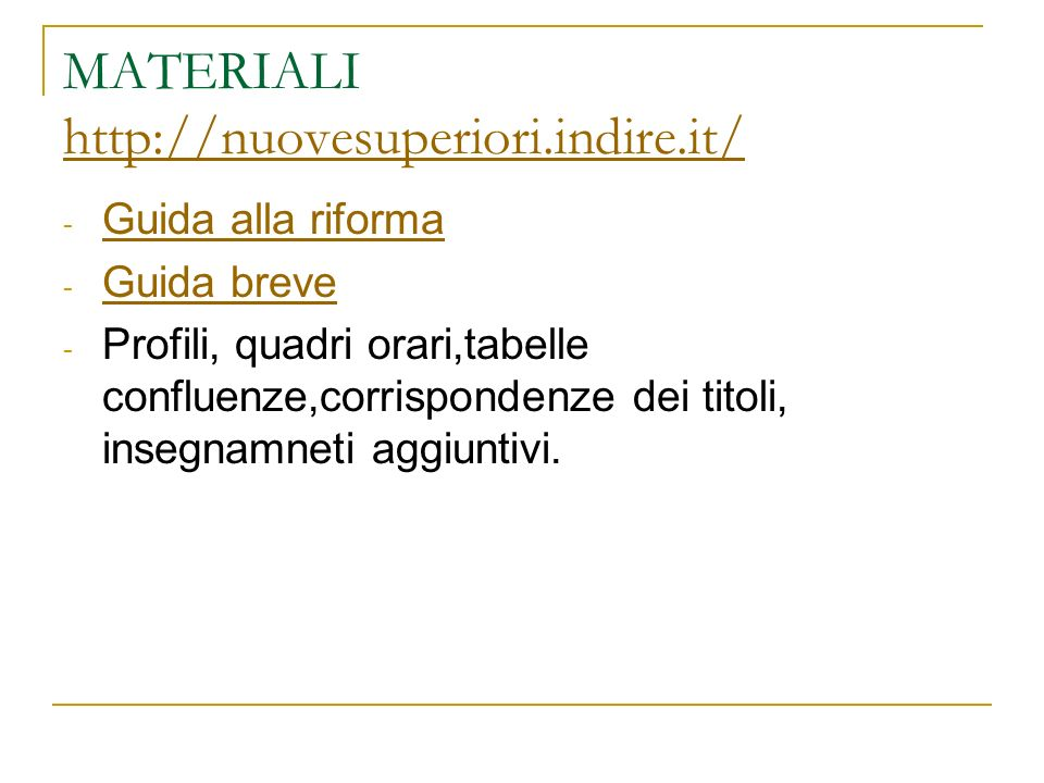 MATERIALI http://nuovesuperiori.indire.it/