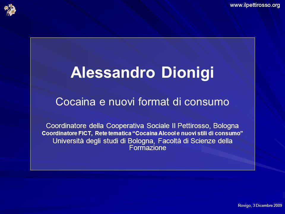 Alessandro Dionigi Cocaina e nuovi format di consumo