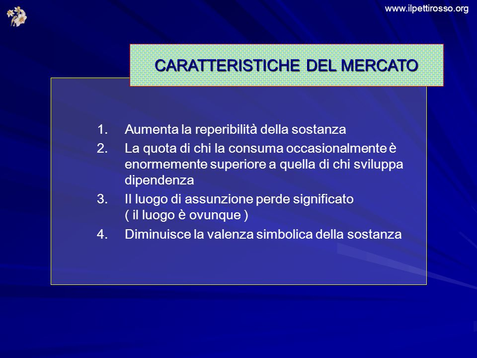 CARATTERISTICHE DEL MERCATO