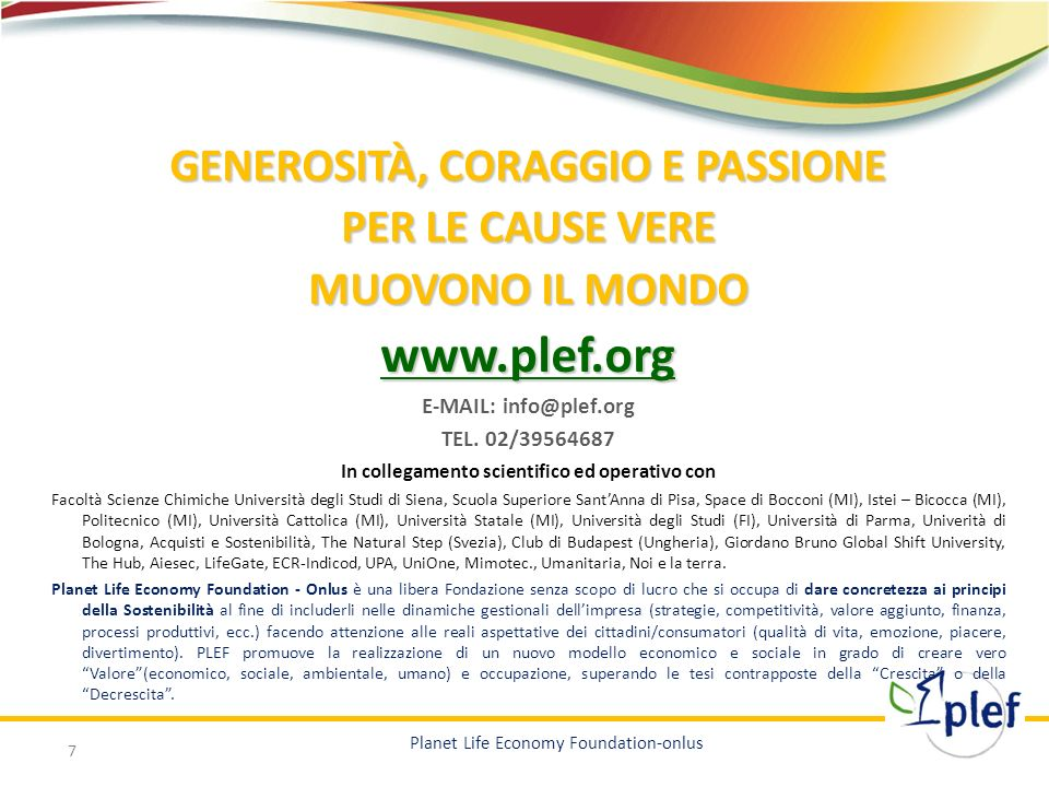 www.plef.org GENEROSITÀ, CORAGGIO E PASSIONE PER LE CAUSE VERE