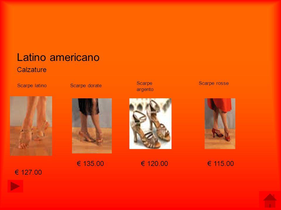 Latino americano Calzature € 135.00 € 120.00 € 115.00 € 127.00