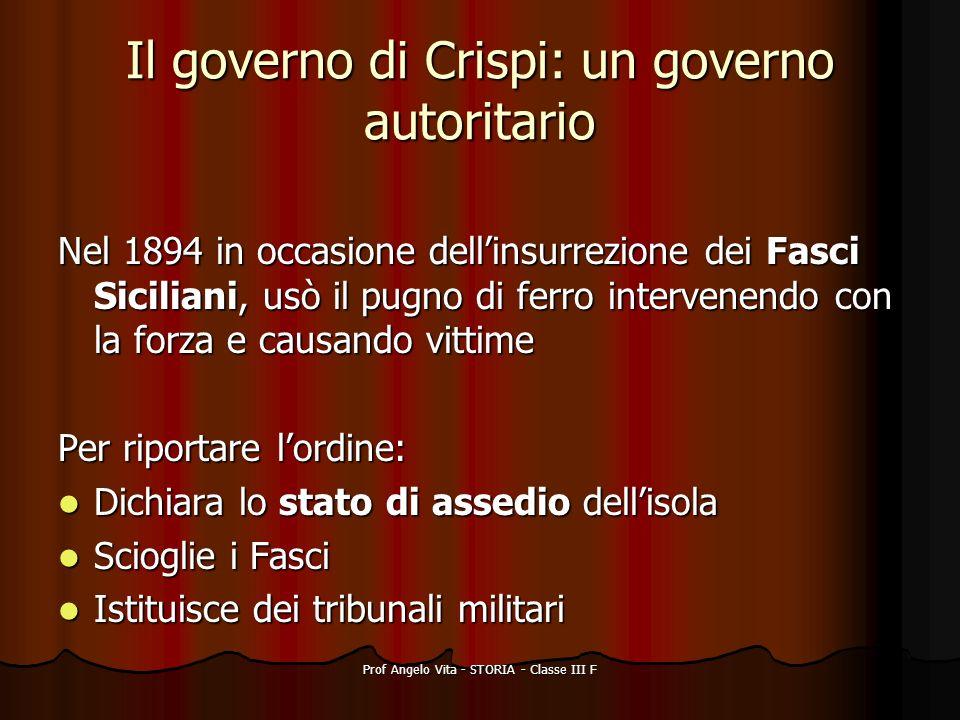 Il governo di Crispi: un governo autoritario