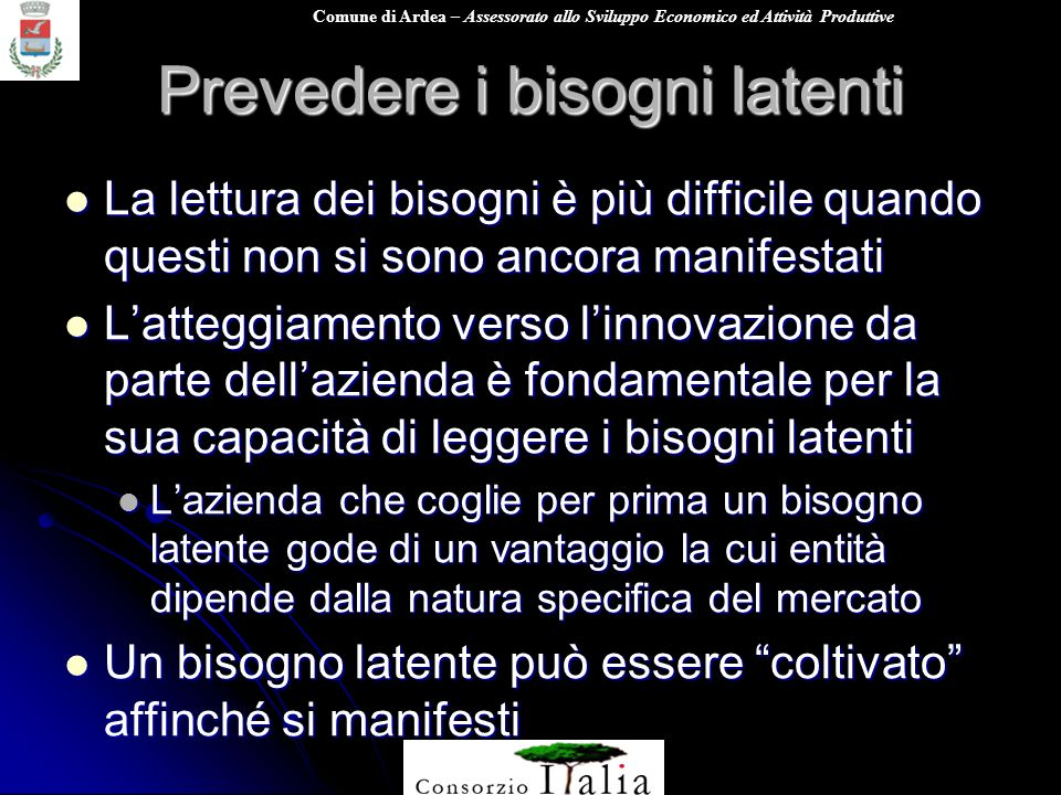 Prevedere i bisogni latenti