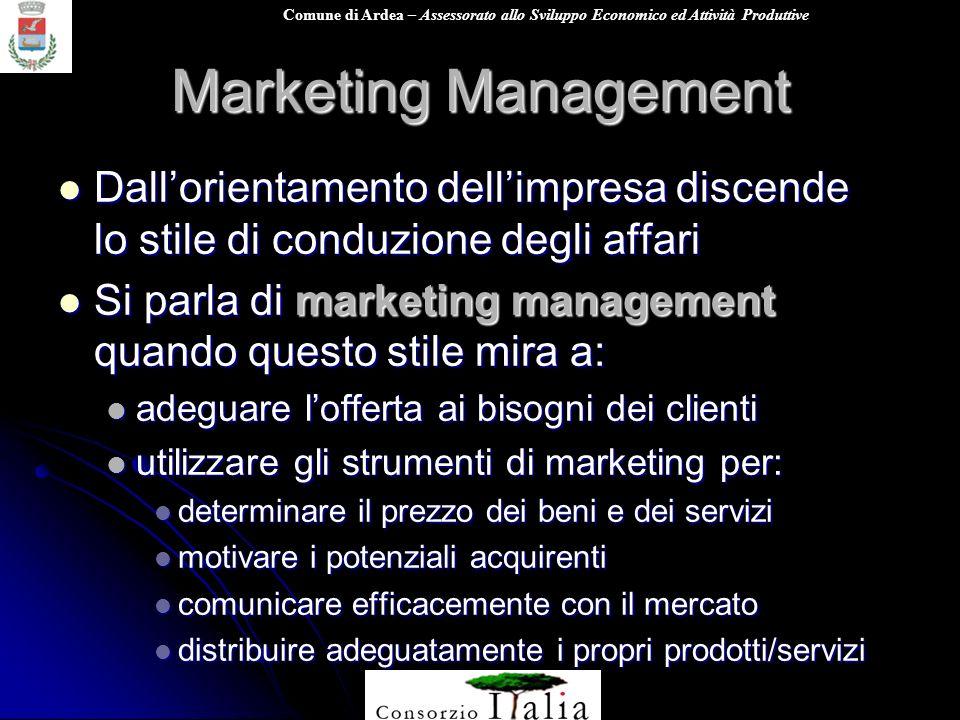 Marketing Management Dall'orientamento dell'impresa discende lo stile di conduzione degli affari.