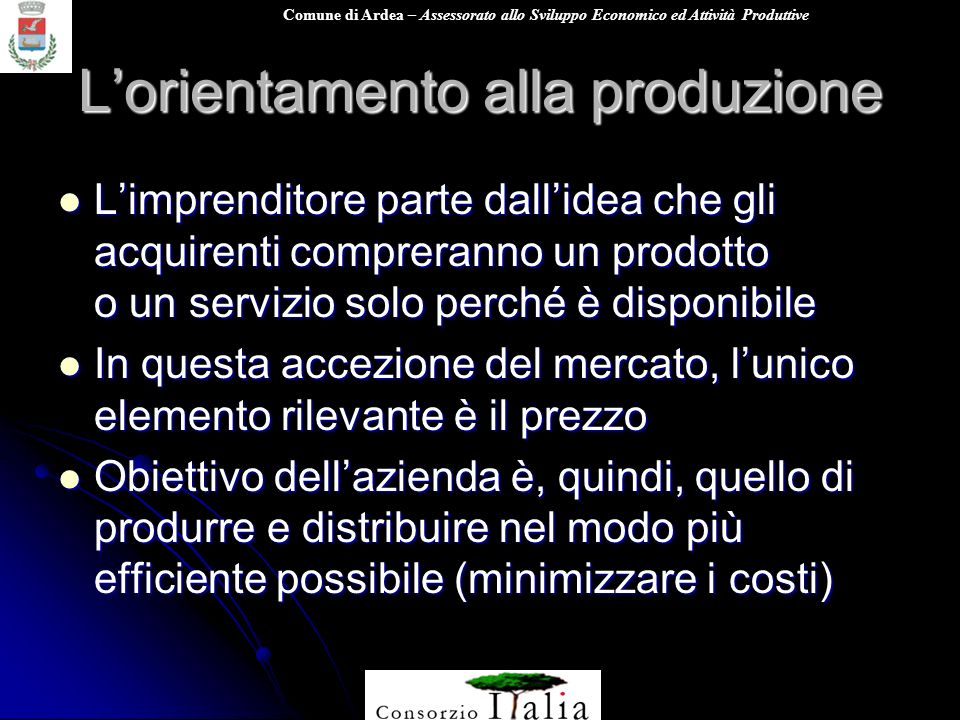 L'orientamento alla produzione