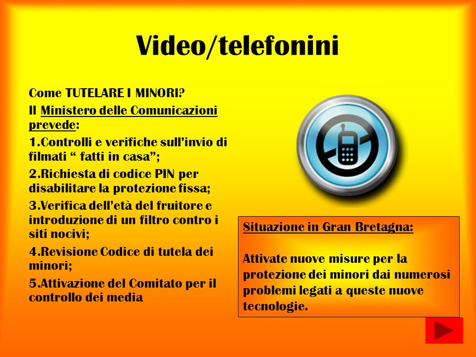 Video/telefonini Come TUTELARE I MINORI