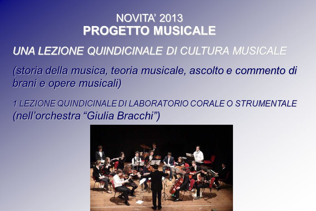 NOVITA' 2013 PROGETTO MUSICALE