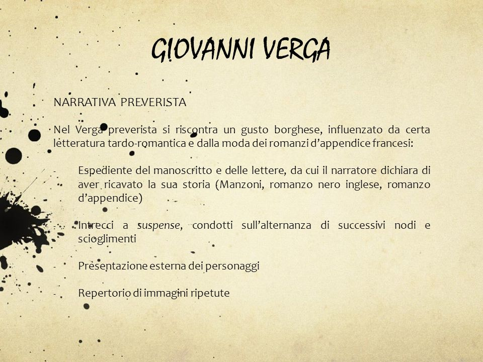 GIOVANNI VERGA NARRATIVA PREVERISTA