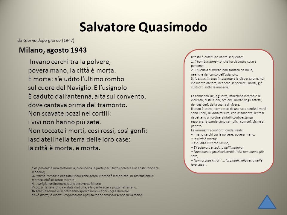 Salvatore Quasimodo da Giorno dopo giorno (1947) Milano, agosto 1943.