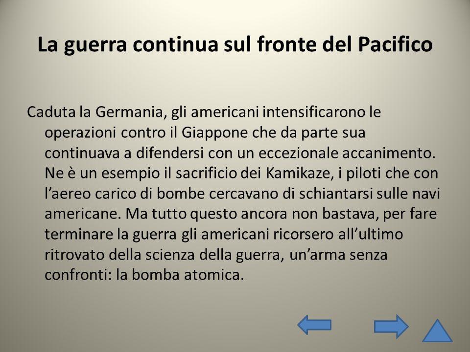 La guerra continua sul fronte del Pacifico