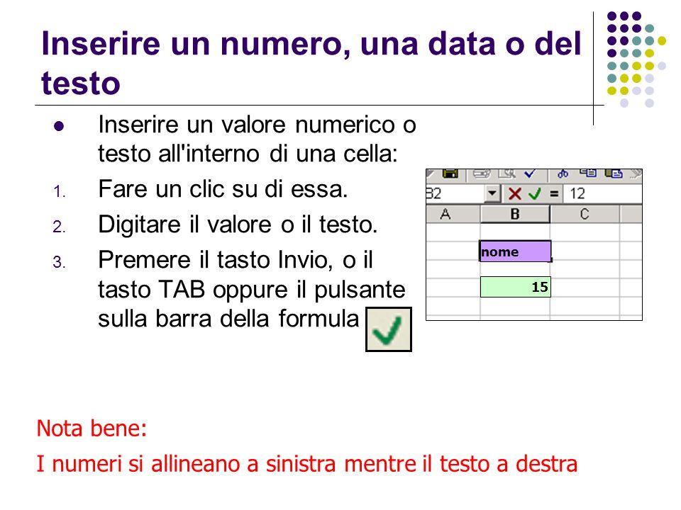 Inserire un numero, una data o del testo